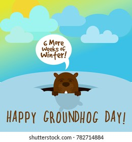 Happy Groundhog Day! Groundhog looks out of the burrow on a sunny day and says: 6 more weeks of winter. Vector illustration