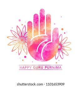 Happy Guru Purnima festival greeting card, watercolor vector illustration with flat style blessing hand, palm and stylized flowers. Watercolour texture, pink and orange colorful aquarelle stains.