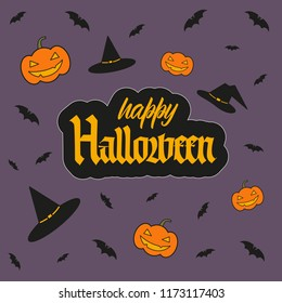 Happy Halloween blackletter lettering sign with pumpkin, witch hat and little bats illustration