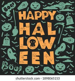 Happy Halloween card with hand drawn lettering and halloween decoration elements on black background. Vector illustration for poster, greeting card, print, party invitation