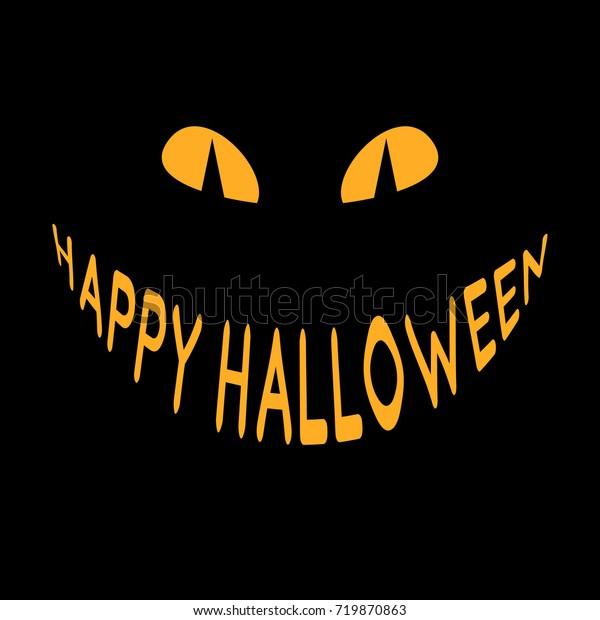Happy Halloween Evil Smile Yellow Eyes Stock Vector Royalty Free 719870863