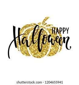 Happy halloween with gold pumpkin silhouette. Hand drawn creative calligraphy and brush pen lettering. design for holiday greeting card and invitation, flyers, posters, banner halloween holiday.