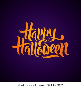 Happy Halloween greeting card Calligraphy. Halloween banner or poster. Handmade vector lettering. Orange text on Violet background
