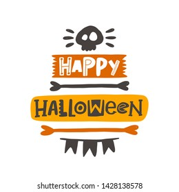 Happy halloween. Hand drawn lettering. Quote sketch typography. Vector inscription slogan. Handwritten calligraphy with traditional symbols. Party art design. Sticker, licon, ogo, label