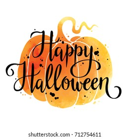 Happy Halloween, hand drawn lettering on watercolor pumpkin. Text banner or background for Halloween, hand written vector illustration.