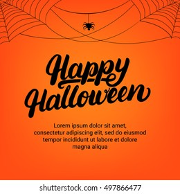 Happy Halloween hand written lettering card with spider and cobweb. Modern brush calligraphy. Halloween background. Halloween card. Vector illustration.