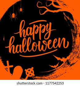 Happy Halloween handwritten lettering holiday greetings on circle brush stroke background with traditional holiday spooky symbols. Vector illustration.
