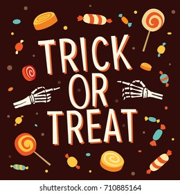 Happy Halloween. Inscription trick or treat is surrounded by hands skeleton, sweets, lollipops, candy. Vector elements for the design of leaflets, posters, greeting cards, invitations, banners.