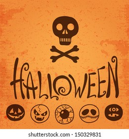 Happy Halloween. Halloween smiles, lettering and a skull and crossbones. Vector illustration.