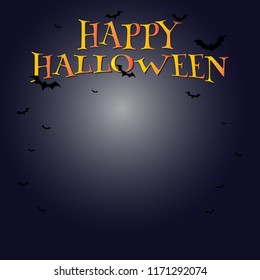 Happy halloween text banner vector design with bats flying in the sky, moonlight at night and empty space for your paste other text or picture.