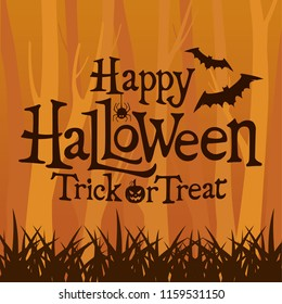 Happy Halloween Trick or Treat lettering design on orange forest horror background vector illustration