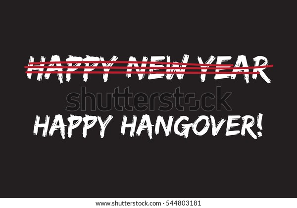 b0cdef425cd2c happy hangover day instead of happy new year. January 1 slogan for blogger  and social