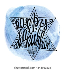 Happy Hanukkah greeting card.Lettering in Star of  David shape.Doodle style ,handwriting text,Watercolor circle splash,Menora.Hand drawing jewish decor.Vector background, Illustration