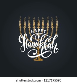 Happy Hanukkah hand lettering. Festive poster, greeting card template with Menorah illustration. Judaic religion symbol in vector.
