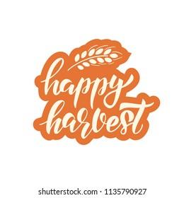 Happy Harvest - hand drawn lettering phrase and autumn harvest symbols. Harvest fest poster design. Vector illustration. Isolated on white background.