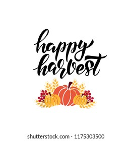 Happy Harvest - hand drawn lettering phrase with harvest symbols. Harvest fest poster design. Autumn festival invitation. Fall party template. For postcard or card, banner. Vector illustration.