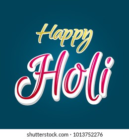 Happy holi Caligraphy text . Indian festival of colors. design for banner, print, poster and cards.