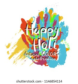 Happy Holi. Festival colors celebration. Hand drawn motivation quote. Creative vector typography concept for design and printing. Ready for cards, t-shirts, labels, stickers, posters.