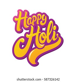 Happy Holi greeting. Spring festival of colors vector lettering design. Perfect for greeting card, banner or advertisement.