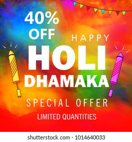 Happy holi Indian hindu festival 2018 . traditional editable vector illustration composed of water color splash / stains , and festival elements like water gun with 40% off and Holi dhamaka text