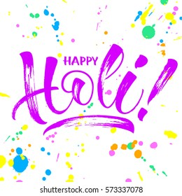 Happy Holi Spring Festival illustration. Modern calligraphy, brush painted letters. Lettering template for banner, flyer or gift card. Vector illustration.