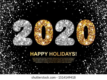 Happy Holidays banner with Gold and Silver 2020 Numbers on black background with flying confetti. Vector illustration. All isolated and layered