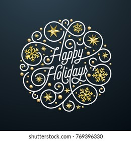 Happy Holidays calligraphy lettering and golden snowflake star pattern decoration on white background for Xmas greeting card design. Vector golden Christmas flourish sparkling New Year holiday text.