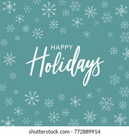 Happy Holidays Calligraphy Vector Text With Hand Drawn Line Art Snowflakes Over Green Background