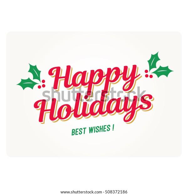 Happy holidays card with mistletoe. Editable vector design.