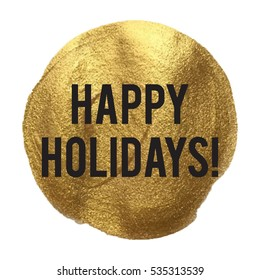 happy holidays golden circle vector illustration isolated on glitter colored background
