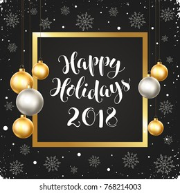 Happy holidays greeting card template in golden and silver colors. Modern winter lettering with Christmas balls in square frame on chalkboard. Merry Christmas vector illustration with text.