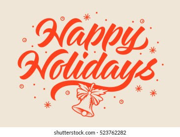 happy holidays inscription, calligraphy, handwritten text, bell