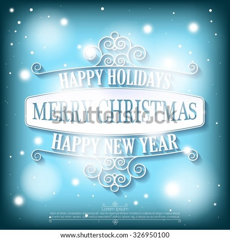 happy holidays merry christmas and a happy new year wishes card on snowy blue background
