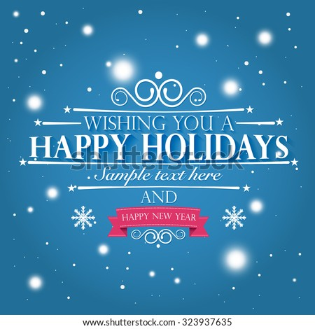 happy holidays and a happy new year wishes card on snowy blue pink background