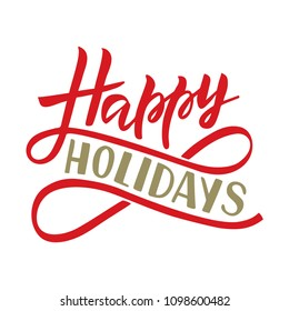 Happy holidays phrase. Handwritten modern lettering. For invitation and greeting card, prints and posters. Isolated on white background. Vector illustration.