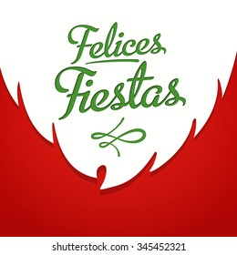 Happy Holidays in spanish card template with greetings on red background with white beard. Felices fiestas. Vector EPS 10.