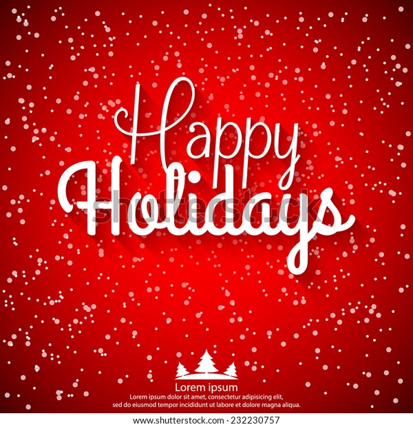 Happy Holidays vector illustration for holiday design, party poster, greeting card, banner or invitation.