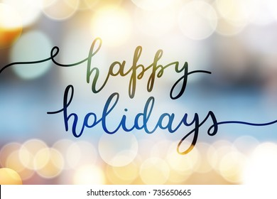 happy holidays, vector lettering on blurred background
