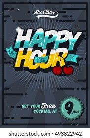 Happy Hour Concept Poster Template For Advertising. Comic Inscription. Vector Image.