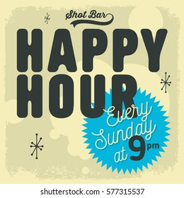 Happy Hour New Age 50s Vintage Label Poster Sign Design For Promotion.  Vector Graphic.