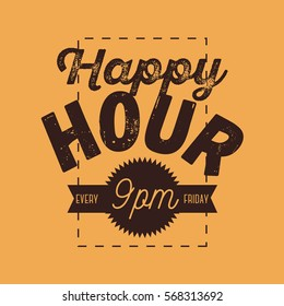 Happy Hour New Age Vintage Typographic Poster Sign Design For Promotion. Vector Graphic.