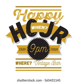 Happy Hour. New Vintage Typographic Poster Design On A White Background With A Banner Ribbon For Text. Vector Graphic.