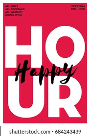Happy Hour. Typography Grungy Poster Design. Modern vector grungy illustration for web, poster, invitation to party. Eps 10