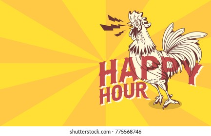 Happy Hour Vintage Influenced Poster Design With Crowing Rooster Drawing.  Vector Graphic.