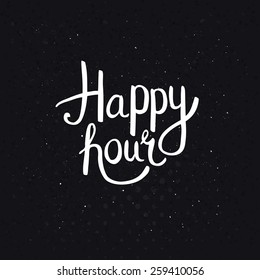 Happy Hours Phase in Simple White Font Style on Abstract Black Background with Dots. Vector illustration.