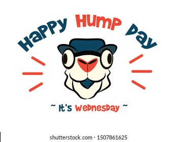 "Happy hump day funny camel and letter vector image. Wednesday is the middle of the work, ""over the hump"" towards the weekend week"