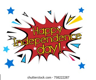 Happy Independence Day, Beautiful greeting card poster with comic style text