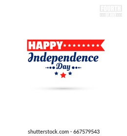 Happy Independence day. Bright badge isolated on white background. Can be used for labels or banners or posters or prints for t shirts. Vector illustration.