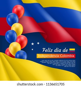 Happy Independence day festive poster. Colombian national holiday celebrated 20th of July. Patriotic vector concept with realistic waving colombian flag and colorful helium balloons on blue background