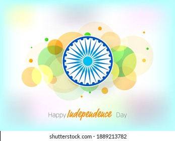 Happy Independence Day Font with Ashoka Wheel and Abstract Circles on Glossy Blurred Background.